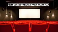 Film Çevirisi Yaparak Para Kazanmak