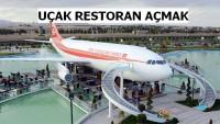 Yepyeni ve Sıradışı Bir İş Fikri: Uçak Restoranlar