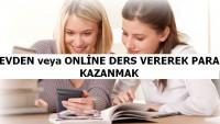 Evden veya Online Ders Vererek Para Kazanmak